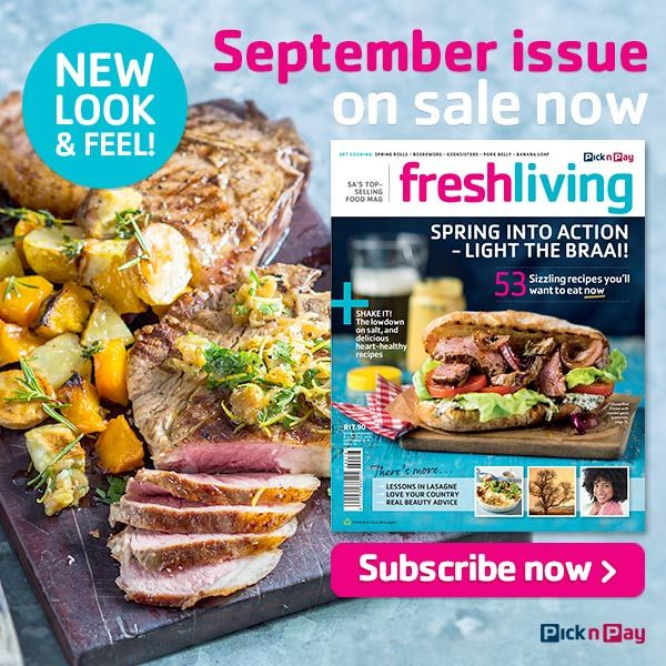September #FreshLiving issue now on sale, with 53 sizzling recipes you'll want to eat now!