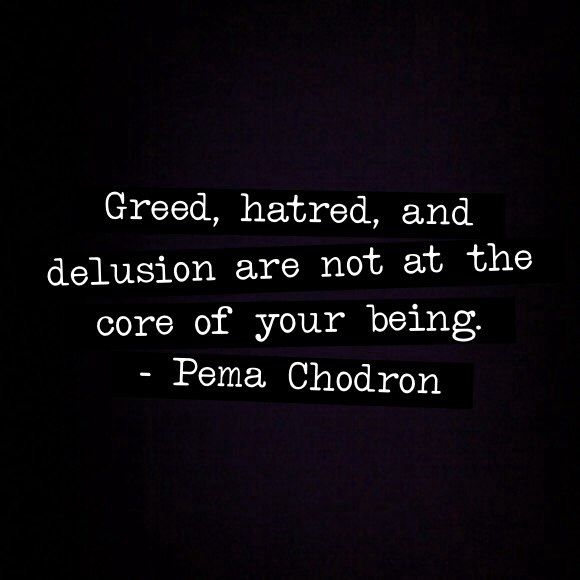 Quotes About Anger And Rage: Basic Goodness, Buddhism, Pema Chodron Quotes, Anger
