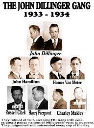 THE DILLINGER SUPER GANG  ALL MEMBERS.JHON DILLINGER, TOMY CARROL, WALTER DIETRICH, RUSSEL CLARK, HARRY PIERPONT, JHON HAMILTON,CHARLES MAKLEY, HARRY COPELAND, JOSEPH FOX, JAMES CLARK, JOE BURNS, EDWARD SHOUSE, JAMES JENKINS, BABY FACE NELSON, HOMER VAN METER, ELMER BASER AND EDDIE GREEN.