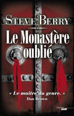 Découvrez Le Monastère oublié, de Steve Berry sur Booknode, la communauté du livre