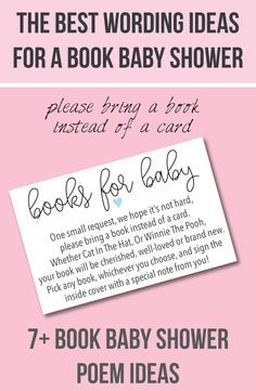 "7+ Wording Ideas for a ""Books For Baby"" -  ""Please Bring A Book Instead Of A Card"" baby shower! Printable book baby shower invitation insert too!"
