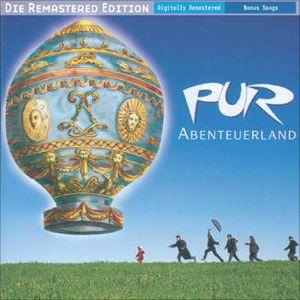 """""""Abenteuerland"""" von Pur"""