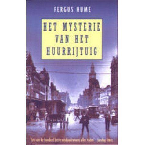 Fergus Hume - Het mysterie van het huurrijtuig