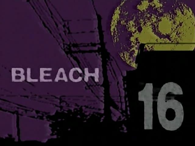 Bleach – Episode 16 – Encounter, Renji Abarai!