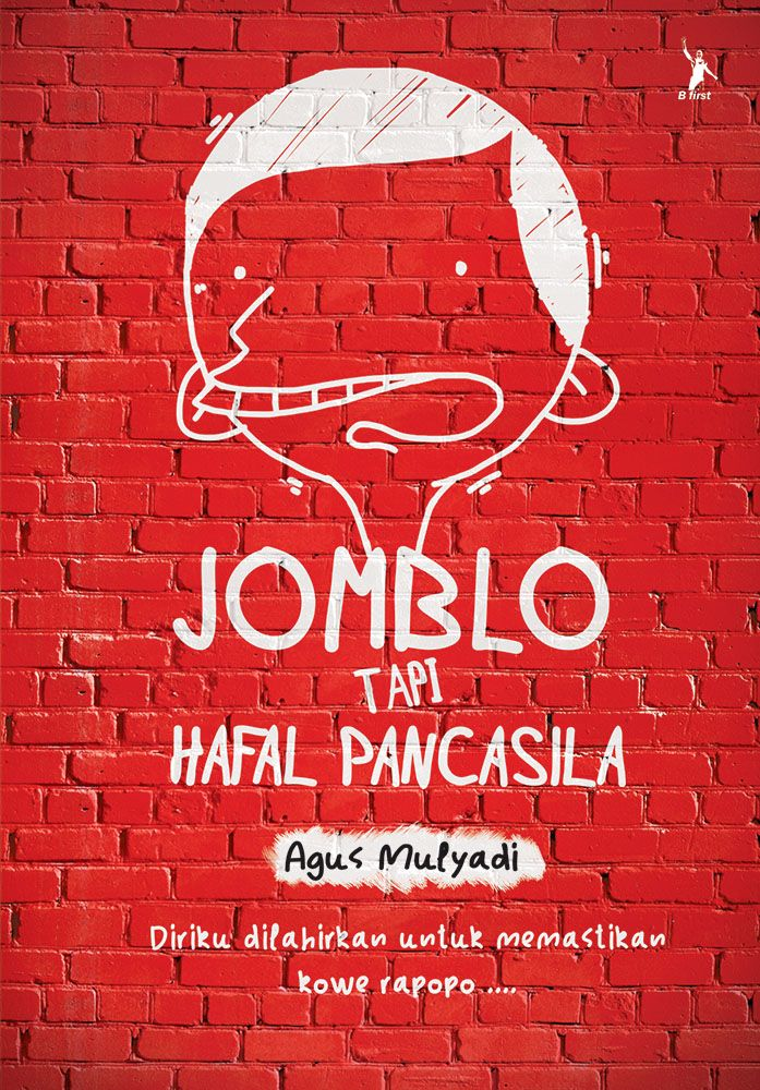 Jomblo tapi Hafal Pancasila - Agus Mulyadi