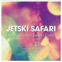 Jetski Safari feat Helen Corry - like a lie by JetskiSafari on SoundCloud #newzealand #love