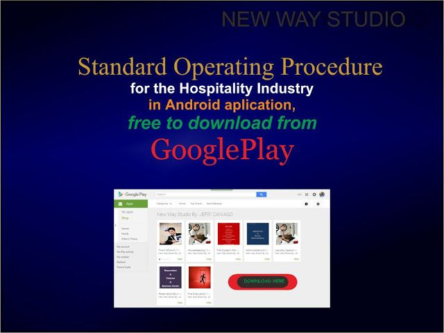 Standard Operating Procedure for the Hospitality Industry in Android aplication, free to download from GooglePlay : goo.gl/8i1KJt