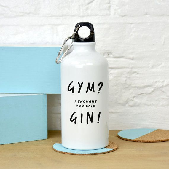 A fun and witty water bottle.  Love gin? Our Gym, i thought you said Gin water bottle is a witty take on one of the nations favourite spirits. This