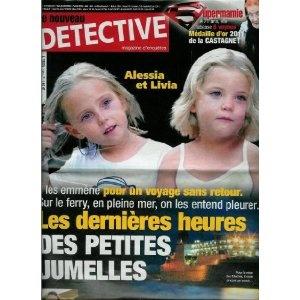 Le Nouveau Détective - n°1483 - 16/02/2011 - Alessia et Livia : Les dernières heures des petites jumelles [magazine mis en vente par Presse-Mémoire]