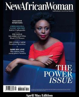 "Famous Nigerian author Chimamanda Adichie Covers ""New African Woman Magazine""     Famous Nigerian author Chimamanda Adichie is on the cover of the latest edition of New African Woman Magazine.  In this edition of the magazine Chimamanda Adichie speaks on feminism and religion as well as her  support of Hilary Clinton during the US elections. A few people wondered why the famous author endorsed Hilary Clinton during the election period despite her shaky track record in Africa when she was…"