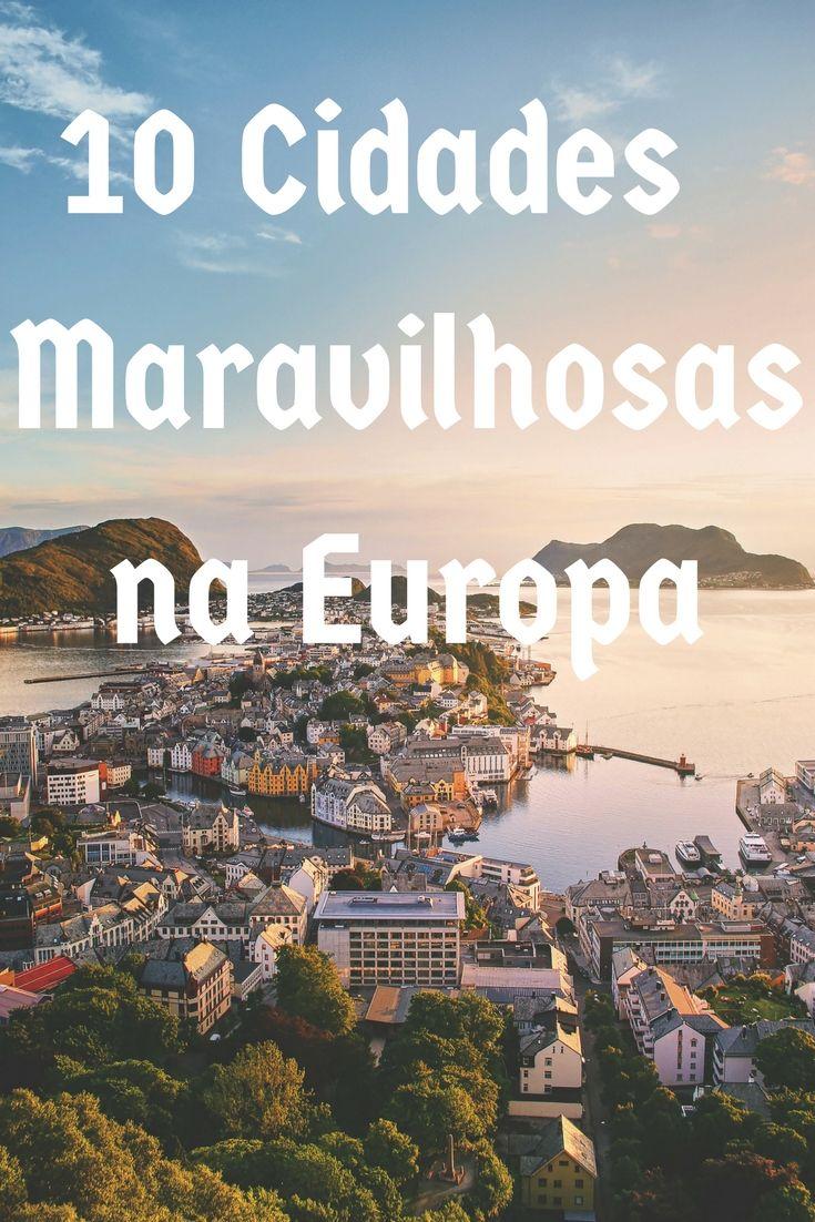 10 Cidades Maravilhosas da Europa