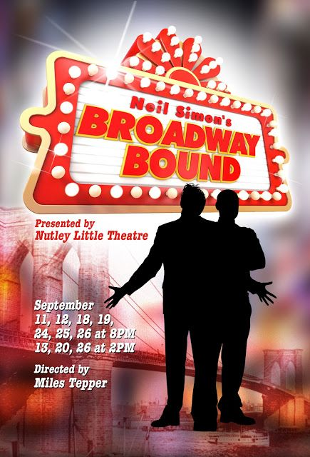 New Jersey Footlights: Neil Simon's Broadway Bound next at Nutley Little ...