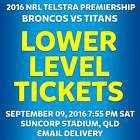 #Ticket  NRL FINALS BRISBANE BRONCOS V GOLD COAST TITANS LOWER LEVEL TICKETS FRI 9 #Australia