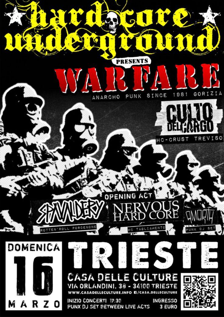 16/03/2014 - HARDCORE UNDERGROUND: WARFARE (GO) + CULTO DEL CARGO (TV) + SPAVALDERY (PN) + NERVOUS HC (PN) + AmortTh DJ Set Live @CdC, Trieste  #hardcorepunk #punkflyers #hardcoreundergroundts #warfare #cultodelcargo #spavaldery #nervoushc #amorth #casadelleculture #trieste