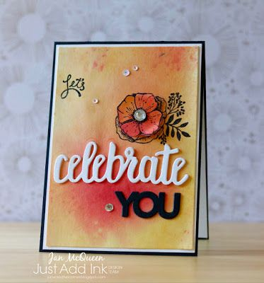 Birthday card using Stampin Up's Amazing You and Celebrate You frameltis for Just Add Ink by Jan McQueen. More info @ www.janscreativecorner.blogspot.com