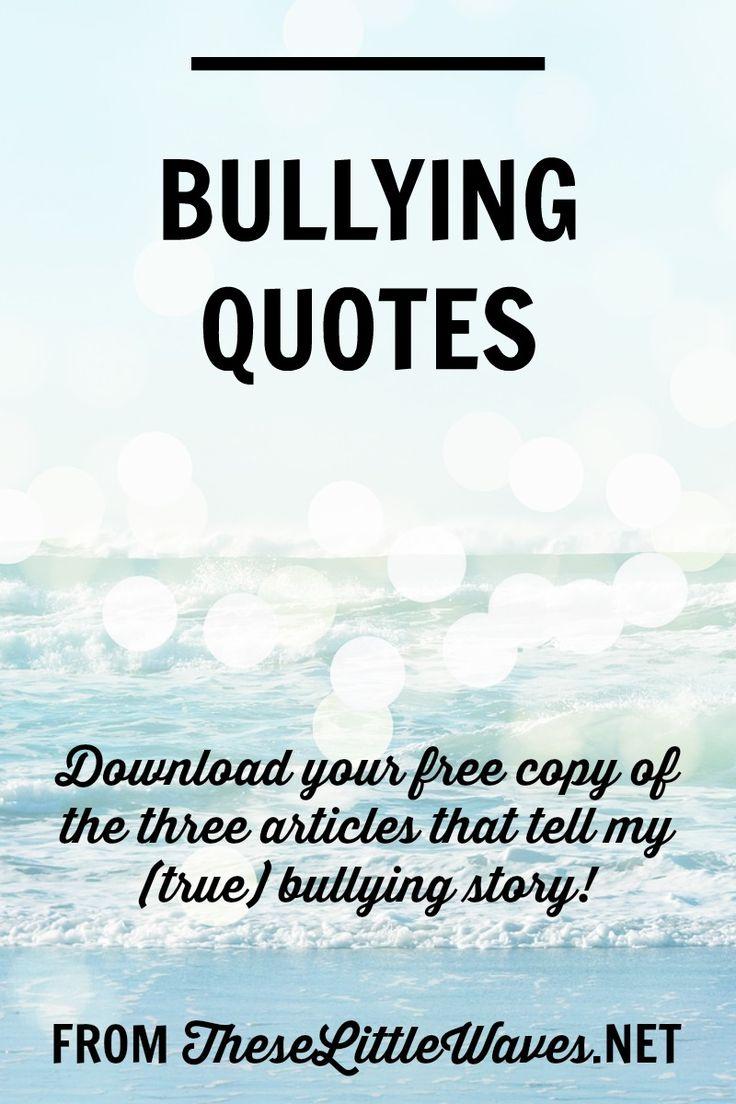 Bullying Quotes Více Než 25 Nejlepších Nápadů Na Pinterestu Na Téma Bullying