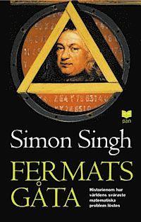 Fermats gåta : så löstes världens svåraste matematiska problem (storpocket)