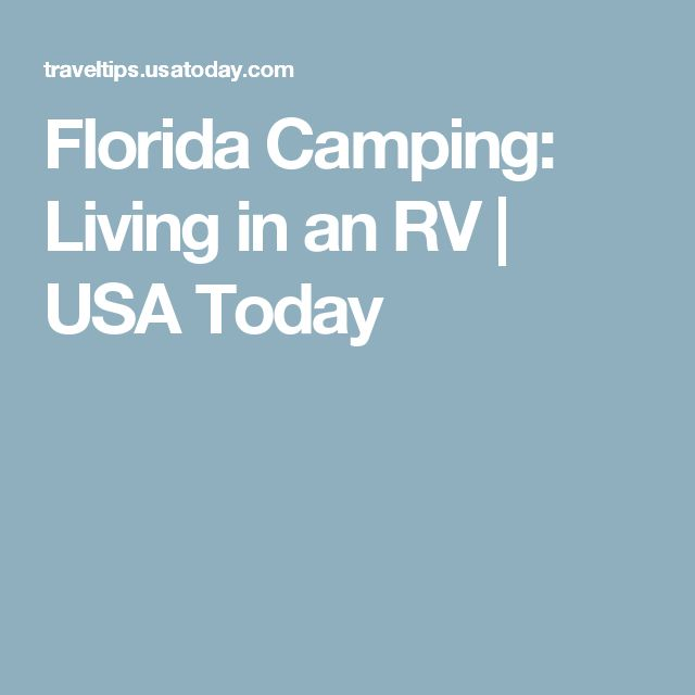 Florida Camping: Living in an RV | USA Today