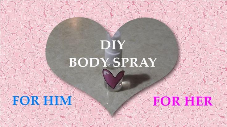 DIY body spray - Gift - Valentine's day