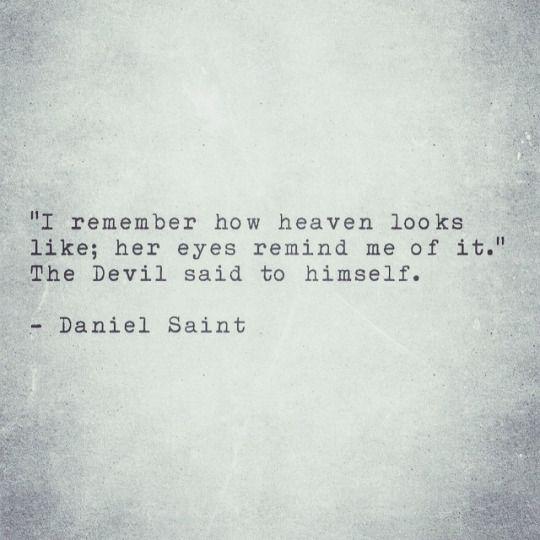 I remember how heaven looks like.