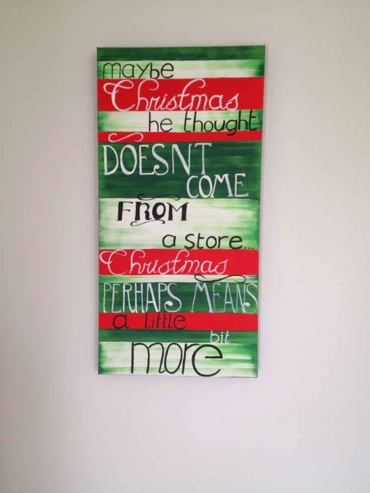 Christmas painting, Dr Seuss quote