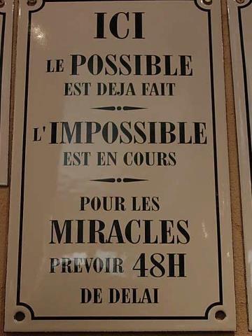 Le possible, l'impossible et les miracles - citation pour penser