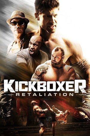 Nonton Film Kickboxer: Retaliation (2018) WEBRip 480p & 720p mp4 mkv Hindi English Sub Indo Watch Online Free Streaming Full HD Movie Download via Google Drive, Openload, Uptobox, MediaFire, Layarkaca21, LkTv21, Indoxxi, Ganool, Subscene