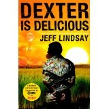 Dexter Is Delicious (Kindle Edition)By Jeff Lindsay