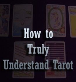 Understand what Tarot is actually useful for - many people never get past the misconceptions enough to truly enjoy the amazing self-discover...