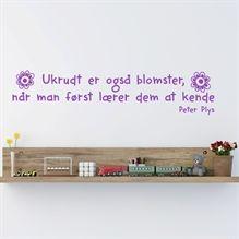 Wallsticker Ukrudt er også blomster...