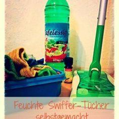[Einfach Sauber] Feuchte Swiffer-Tücher selbstgemacht – Einfach mal einfach