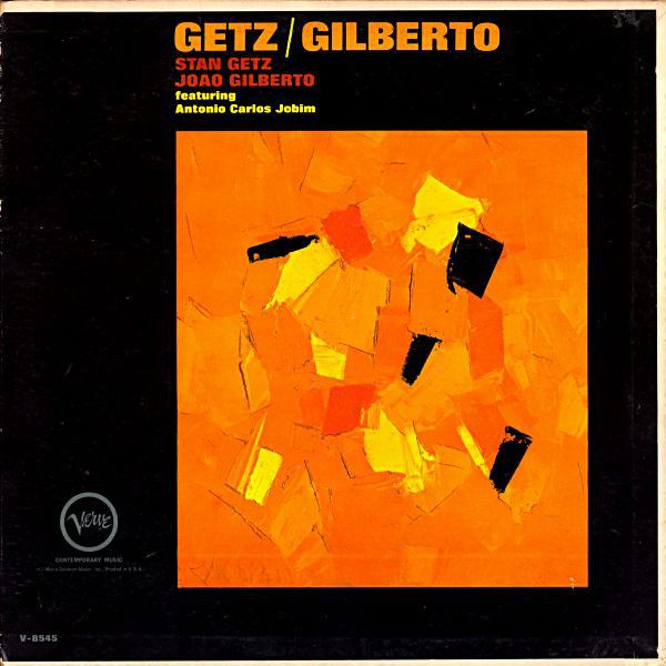 Stan Getz Joao Gilberto Featuring Antonio Carlos Jobim Getz