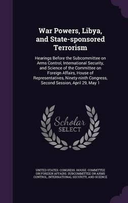War Powers, Libya, and State-Sponsored Terrorism