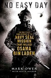 No Easy Day: The Only First-hand Account of the Navy Seal Mission that Killed Osama bin Laden | Mark Owen - recommended by Kylie, The Co-op USC
