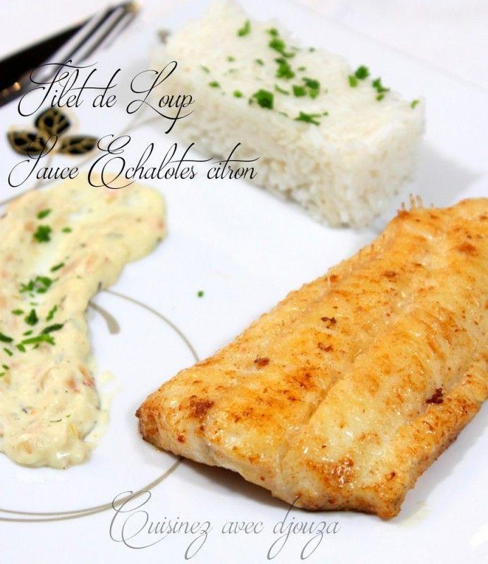 Recette de poisson à chair blanche : le loup de mer (ou bar) est un poisson facile à cuisiner avec sa sauce à l'échalote et citron. Ce filet de loup