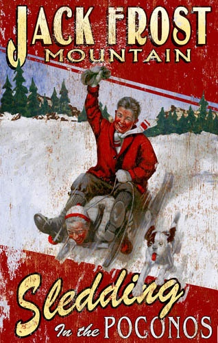 Jack Frost: Printables Vintage Signs, Ski Jack, Pocono Mountain, Frostings Mountain, Vintage Ski, Frostings Sled, Vintage Sled, Travel Posters, Jack Frostings