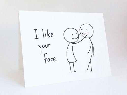 i like your face Valentine's Day CArd