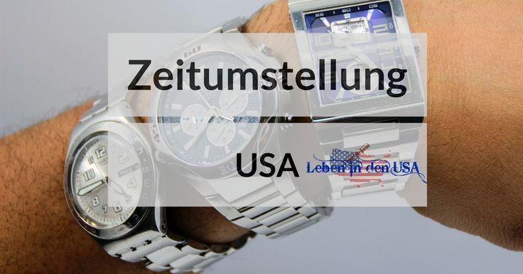Zeitumstellung zur Sommerzeit 2017 in Deutschland und in den USA - Wann die Uhr auf Day Light Savings Time gestellt wird, kannst du hier nachlesen. #sommerzeit #DaylightSavingsTime #lebenindenusa https://lebenindenusa.com/sommerzeit-deutschland-usa/ .