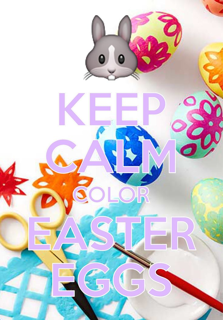 Keep Calm Color Easter Eggs / Created with Keep Calm and Carry On for iOS #keepcalm #EasterEggs #EasterBunny