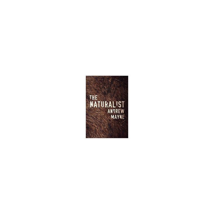 Naturalist (Paperback) (Andrew Mayne)