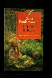 En frasco pequeño.: La amiga de Lilus. Elena Poniatowska. La amiga de Lilus, un cuento para niñas listas del genial libro Lilus Kikus, de Elena Poniatowska. #ElenaPoniatowska #LilusKikus #Cuento #Infancia