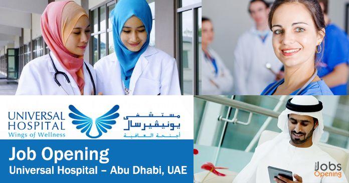 Job Opening at Universal Hospital – Abu Dhabi, UAE