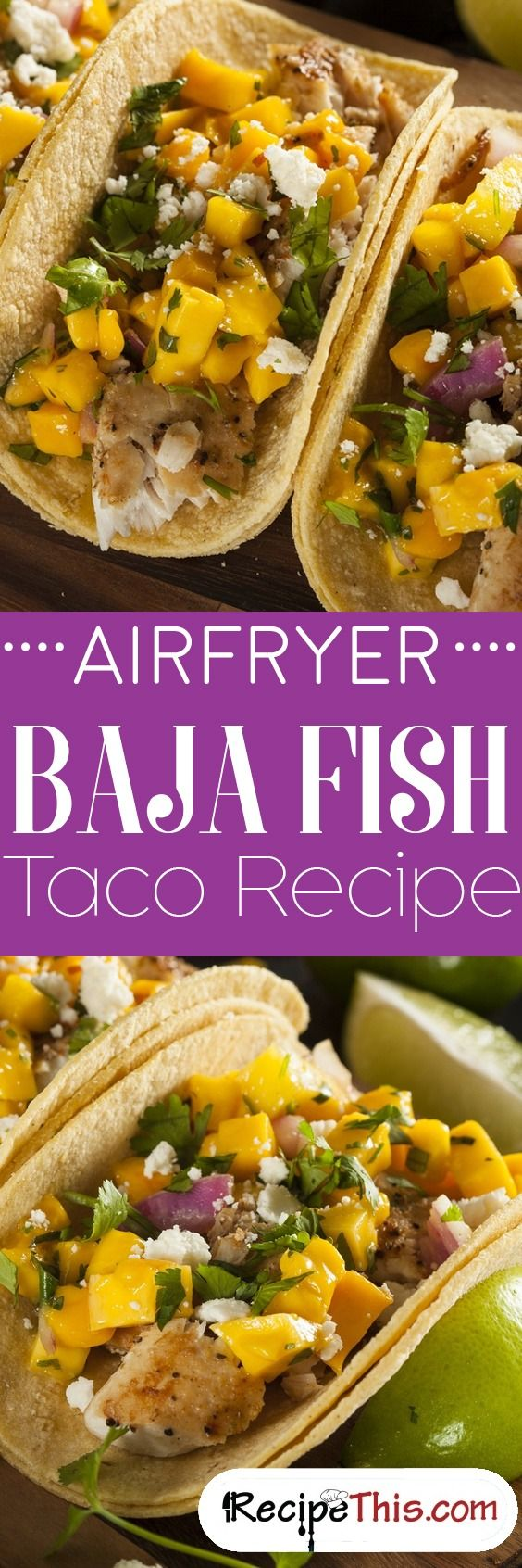 #Airfryer #Baja Fish Taco Recipe