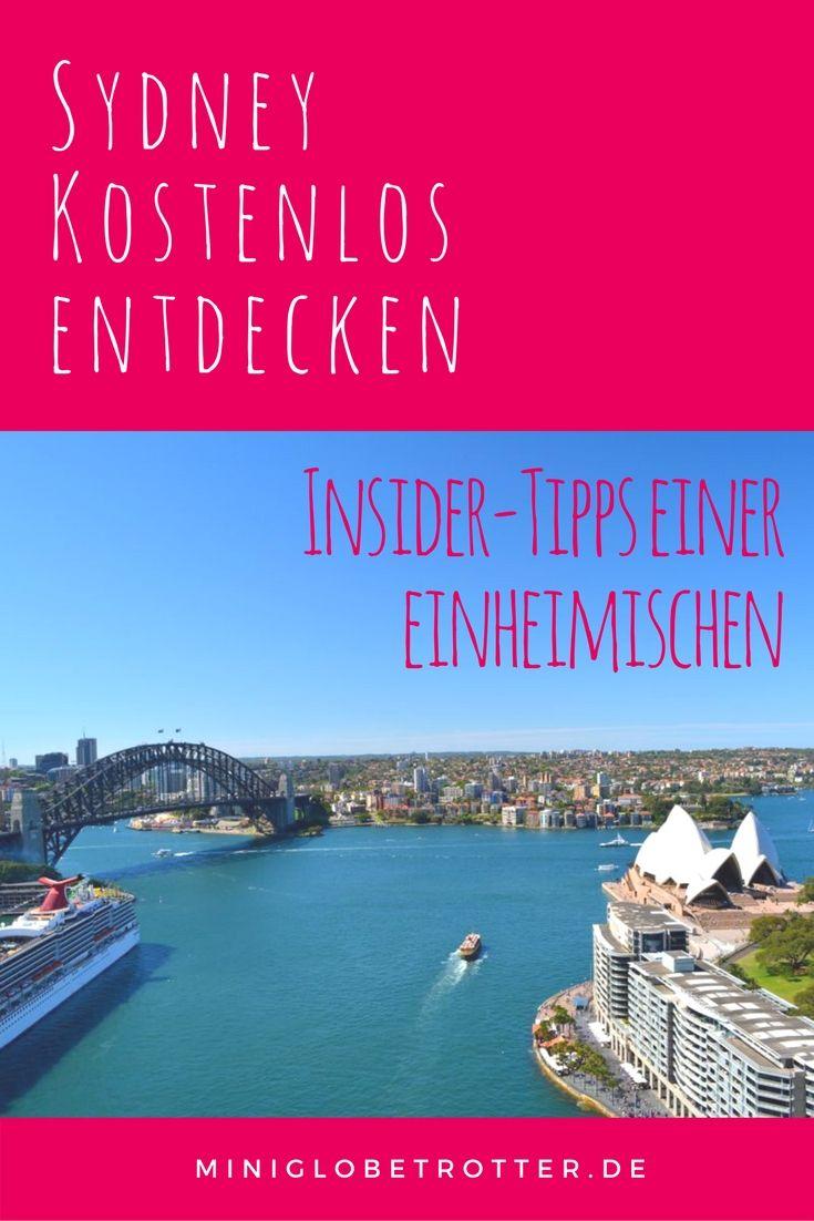 Sydney Australien entdecken ohne Geld auszugeben. Die besten Tipps einer Einheimischen, die 13 Jahre in Sydney gewohnt hat.
