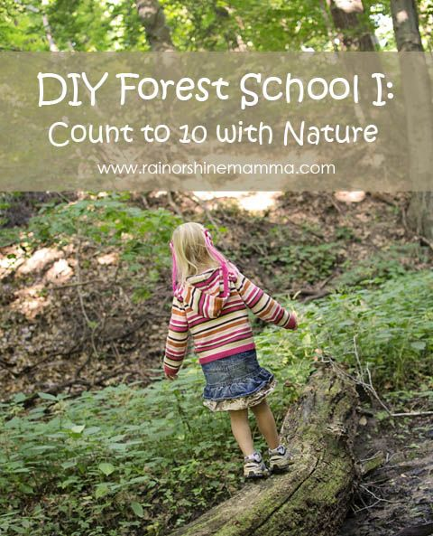 DIY Forest School I: Count to 10 with Nature. Fun nature learning activity from Rain or Shine Mamma.