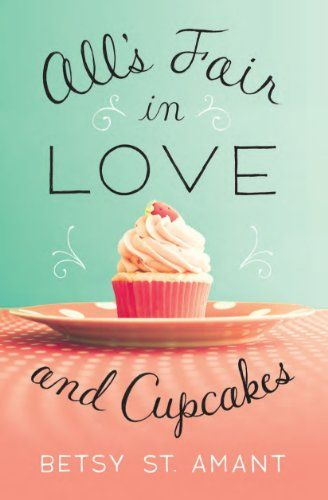 422 best chick lit romantic comedy womens fiction romance great deals on alls fair in love and cupcakes by betsy st limited time free and discounted ebook deals for alls fair in love and cupcakes and other great fandeluxe Image collections