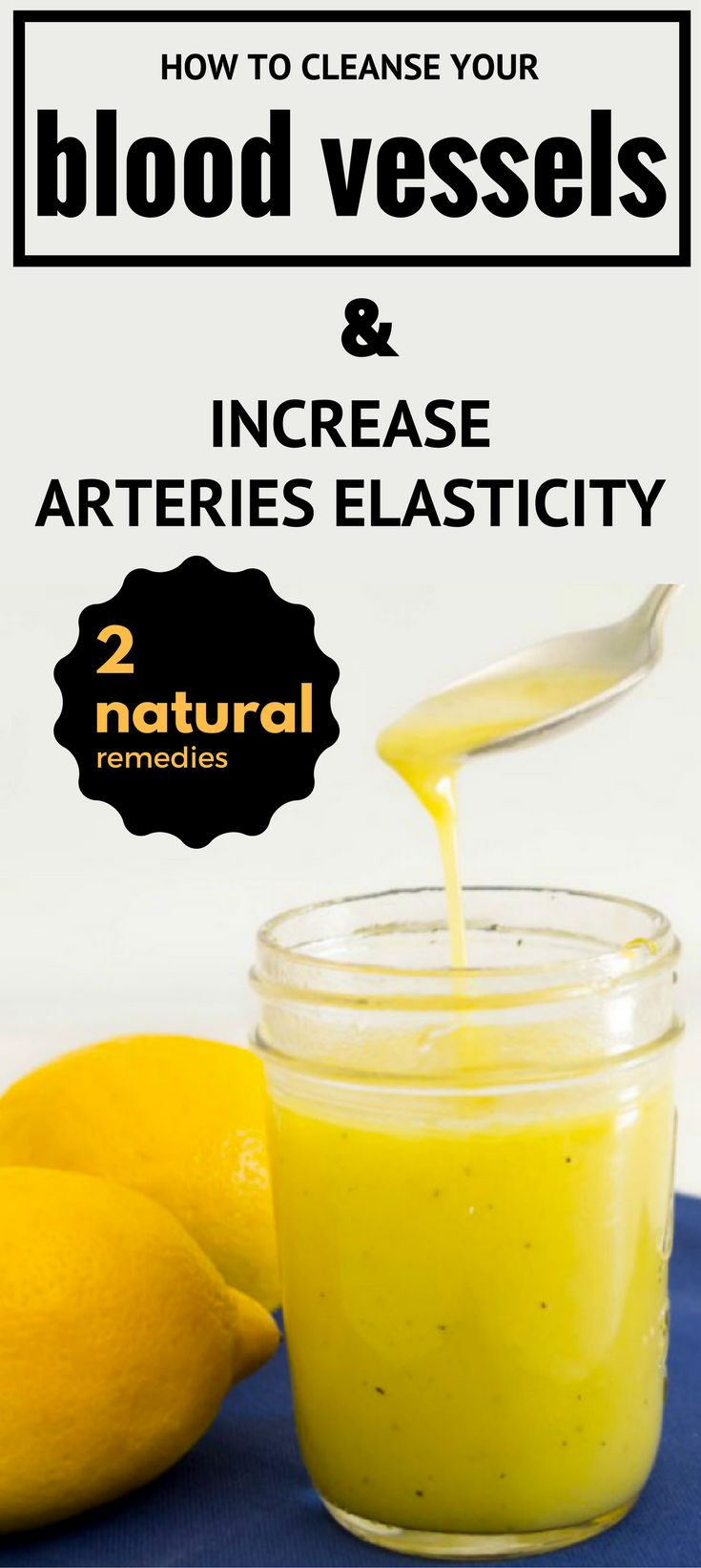 How to Cleanse Your Blood Vessels and Increase Arteries Elasticity