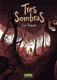 "Cyril Pedrosa ""Tres sombras"""