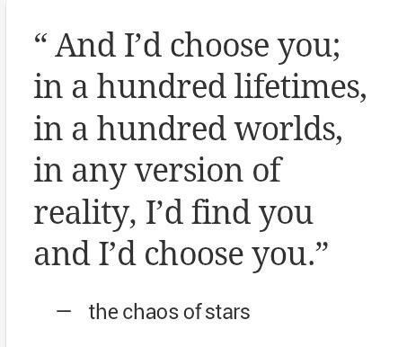 I would always choose you.....