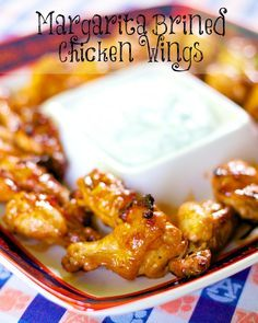Margarita Brined Chicken Wings | Use Sweet Baby Ray's Creamy Ranch or Tequila Lime!